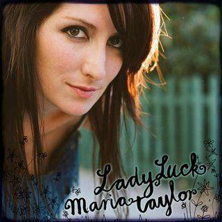 Maria Taylor - LadyLuck (2009)